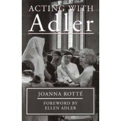 Acting with Adler by Joanna Rotte | 9780879102982 | Booktopia