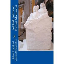 Adelaide Johnson's Portrait Monument by Richard F Novak   9781492153412   Booktopia Biografie, wspomnienia