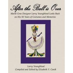 After the Ball Is Over by Larry Youngblood | 9781618634306 | Booktopia Biografie, wspomnienia