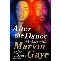 After the Dance, My Life with Marvin Gaye by Jan Gaye | 9780062135513 | Booktopia Biografie, wspomnienia