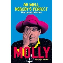 Ah Well, Nobody's Perfect, Untold stories by Molly Meldrum | 9781760633295 | Booktopia Biografie, wspomnienia