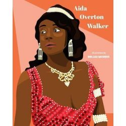 Aida Overton Walker by Brijae Morris | 9781984096333 | Booktopia
