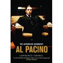 Al Pacino, The Authorized Biography by Lawrence Grobel | 9781416522874 | Booktopia