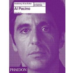 Al Pacino, Anatomy of an Actor by Karina Longworth | 9780714866642 | Booktopia