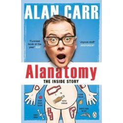Alanatomy, The Inside Story by Alan Carr | 9781405920513 | Booktopia Pozostałe