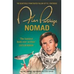 Alan Partridge, Nomad by Alan Partridge | 9781409156710 | Booktopia
