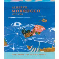 Alberto Morrocco 1917-1998, Morrocco by KELLER & SMITH YOUNG | 9781873830079 | Booktopia Biografie, wspomnienia