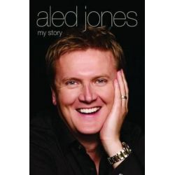 Aled Jones - My Story by Aled Jones | 9781784183257 | Booktopia Pozostałe