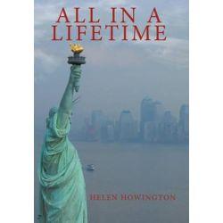 All in a Lifetime by Helen Howington   9781452067643   Booktopia Biografie, wspomnienia