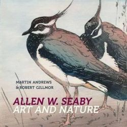 Allen W. Seaby, Art and Nature by Robert Gillmor | 9781909747050 | Booktopia