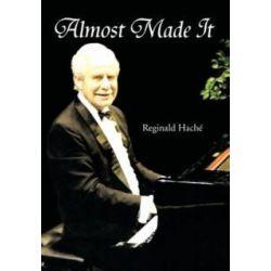 Almost Made It by Reginald Hach | 9781477132210 | Booktopia Biografie, wspomnienia