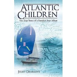 Atlantic Children, Part 1 by Juliet Dearlove | 9781449085575 | Booktopia Biografie, wspomnienia