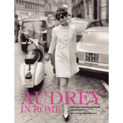Audrey in Rome by Luca Dotti | 9780062238825 | Booktopia Biografie, wspomnienia