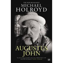 Augustus John, The New Biography by Michael Holroyd | 9781845951849 | Booktopia Biografie, wspomnienia