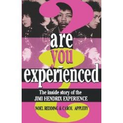 Are You Experienced?, The Inside Story Of The Jimi Hendrix Experience by Carol Appleby | 9780306806810 | Booktopia Pozostałe