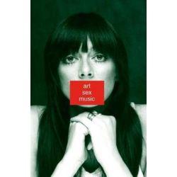 Art Sex Music by Cosey Fanni Tutti | 9780571328512 | Booktopia