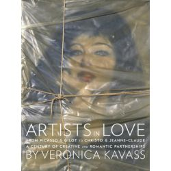 Artists in Love, A Century of Creative and Romantic Partnerships by Veronica Kavass | 9780789325945 | Booktopia