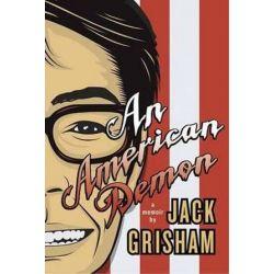 An American Demon, A Memoir by Jack Grisham | 9781550229561 | Booktopia Biografie, wspomnienia