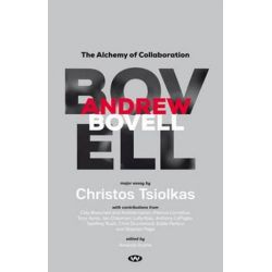 Andrew Bovell, The Alchemy of Collaboration by Christos Tsiolkas | 9781743053904 | Booktopia Pozostałe