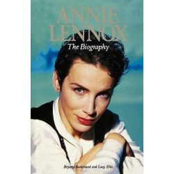 Annie Lennox, The Biography by Lucy Ellis | 9780711991927 | Booktopia Pozostałe