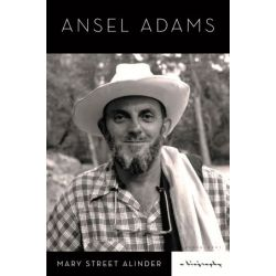 Ansel Adams, A Biography by Mary Street Alinder | 9781620408001 | Booktopia