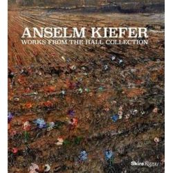 Anselm Kiefer, Works from the Hall Collection by Norman Rosenthal | 9780847860531 | Booktopia Biografie, wspomnienia