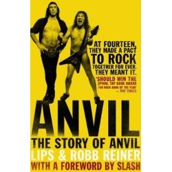 Anvil, The Story of Anvil by Steve 'Lips' Kudlow | 9780552174725 | Booktopia
