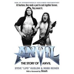 Anvil!, The Story of Anvil by Steve Kudlow | 9781439176665 | Booktopia