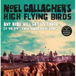 Any Road Will Get Us There (If We Don't Know Where We're Going) by Noel Gallagher | 9781788701518 | Booktopia
