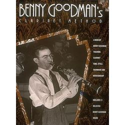 Benny Goodman's Clarinet Method by Benny Goodman | 9780793549429 | Booktopia