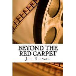 Beyond the Red Carpet by Jeff Stenzel | 9781541079052 | Booktopia Pozostałe