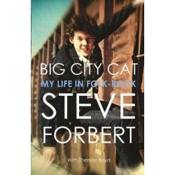 Big City Cat, My Life in Folk Rock by Steve Forbert | 9780997024876 | Booktopia