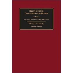 Beethoven's Conversation Books, Volume 1: Nos. 1 to 8 (February 1818 to March 1820) by Theodore Albrecht | 9781783271504 | Booktopia Biografie, wspomnienia