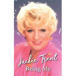 Being Me, Jackie Trent by Jackie Trent   9781911525950   Booktopia Pozostałe