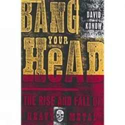 Bang Your Head by David Konow | 9780859653374 | Booktopia