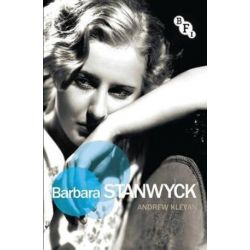 Barbara Stanwyck, Film Stars by Andrew Klevan | 9781844576487 | Booktopia