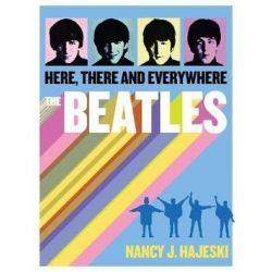 Beatles, Here, There and Everywhere by Nancy J. Hajeski | 9781684122318 | Booktopia