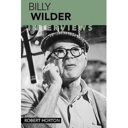Billy Wilder, Interviews by Robert Horton | 9781578064441 | Booktopia Biografie, wspomnienia