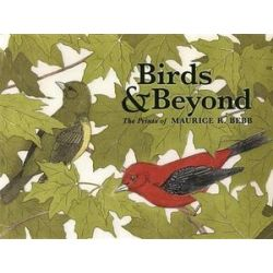 Birds & Beyond the Prints of Maurice R. Bebb A261 by Cori Sherman North | 9780764976254 | Booktopia