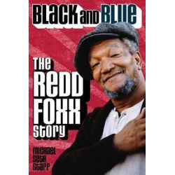 Black and Blue, The Red Foxx Story by Michael Seth Starr | 9781557837547 | Booktopia Biografie, wspomnienia