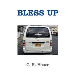 Bless Up by Charles House   9781449086015   Booktopia Pozostałe