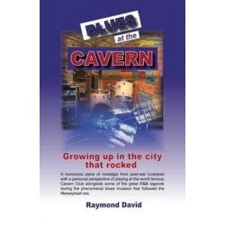 Blues at the Cavern by Raymond David | 9781588502230 | Booktopia Biografie, wspomnienia