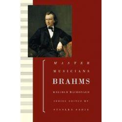 Brahms, Master Musicians by Malcolm MacDonald | 9780198164845 | Booktopia Biografie, wspomnienia