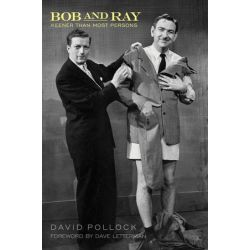 Bob and Ray, Keener Than Most Persons: the Backstage Story of Bob Elliott and Ray Goulding by David Pollock | 9781557838308 | Booktopia Pozostałe