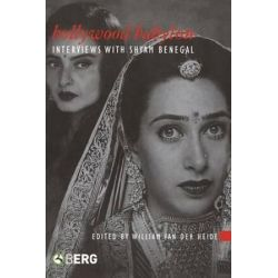 Bollywood Babylon, Interviews with Shyam Benegal by William van der Heide | 9781845204051 | Booktopia Biografie, wspomnienia