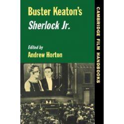 Buster Keaton's Sherlock Jr., Cambridge Film Handbooks by Andrew Horton | 9780521485661 | Booktopia Biografie, wspomnienia