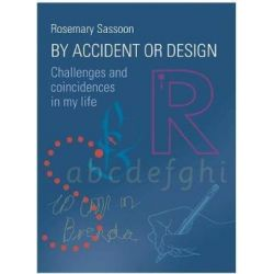 By Accident or Design, Challenges and Coincidences in My Life by Rosemary Sassoon   9781783208661   Booktopia