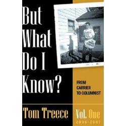 But What Do I Know? Vol. 1 by Tom Treece | 9781604773415 | Booktopia Pozostałe