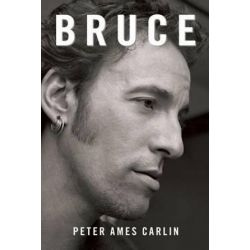 Bruce, The Innocence, the Darkness, the Rising by Peter Ames Carlin | 9781439191828 | Booktopia