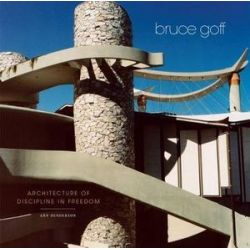Bruce Goff, Architecture of Discipline in Freedom by Arn Henderson | 9780806156101 | Booktopia